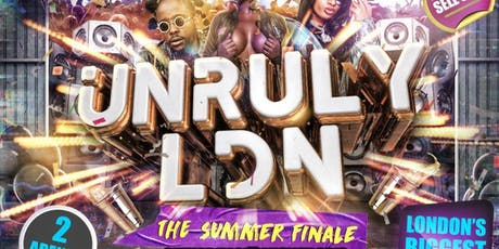 UNRULY LDN tickets
