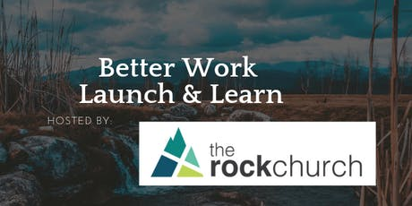 Better Work Launch & Learn at TRC tickets