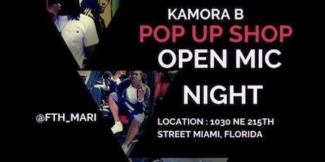 Kamora B Pop Up Shop / Open Mic Night tickets