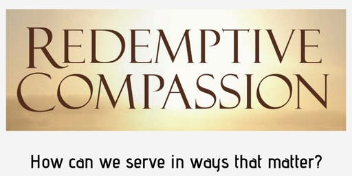 Love INC Redemptive Compassion book study - fall 2019