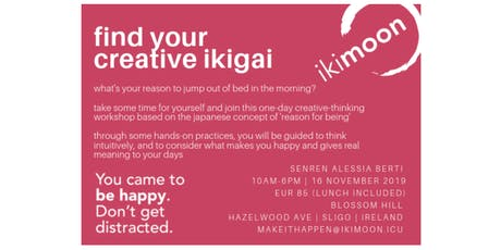 Ikimoon - Find Your Creative Ikigai tickets