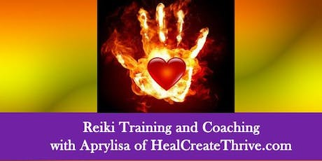 "Level 1 & 2  Plus ""Courting Reiki"" Coaching with Aprylisa tickets"