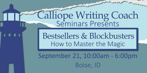 Bestsellers & Blockbusters: How to Master the Magic, Boise