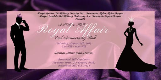"SAVANNAH ALPHA ALPHA & SAVANNAH SIGMA PRESENTS ... ""A ROYAL AFFAIR"""