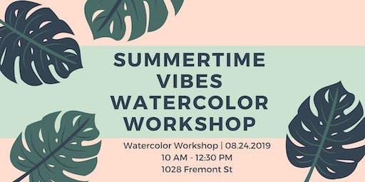 Summertime Vibes Watercolor Workshop
