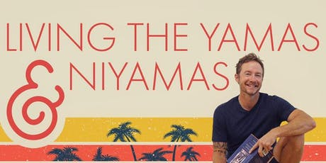 Living the Yamas & Niyamas with Robert Sidoti tickets