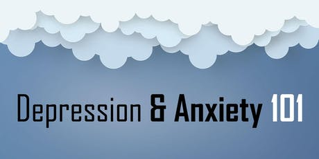 Depression and Anxiety 101 tickets