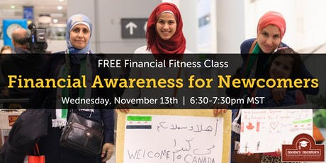 Financial Awareness for Newcomers - Free Financial Class, Calgary tickets