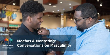 MOCHAS & MENTORING: Conversations on Masculinity tickets