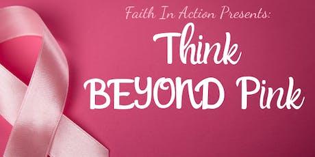 Think Beyond Pink: Women's Wellness Symposium tickets