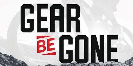 Gear be Gone 2019 tickets