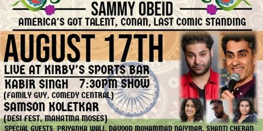 India's Independence Day Comedy Bash Starring Sammy Obeid W/ Kabir Singh