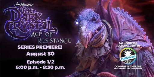 Dark Crystal: Age Of Resistance FREE Community Screening