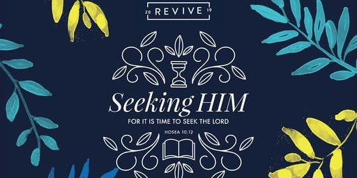 Revive '19 Seeking Him