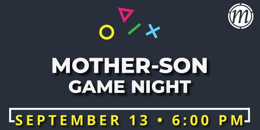 Mother/ Son Game Night