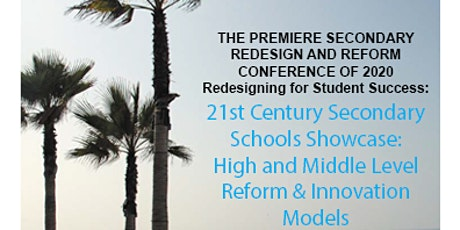 21st Century Secondary Schools Showcase: High and Middle Level Reform Model tickets