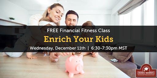 Enrich Your Kids - Free Financial Class, Edmonton