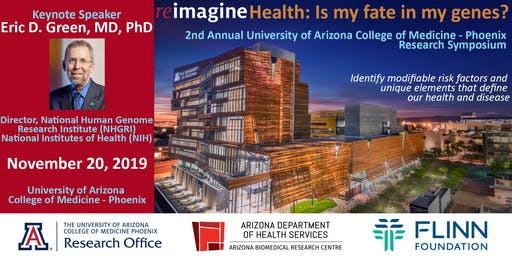 reimagine Health: Is my fate in my genes? - 2nd Annual University of Arizona Research Symposium