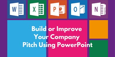 Build or Improve Your Company Pitch Using PowerPoint