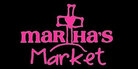 Martha's Market 2019 tickets