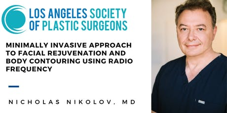 Minimally Invasive Approach to Facial Rejuvenation and Body Contouring Using Radio Frequency tickets