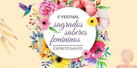 Festival Sagrados Saberes Femininos Espírito Santo ingressos