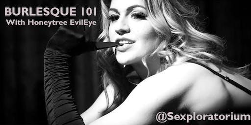 Burlesque 101 w/ Honeytree EvilEye