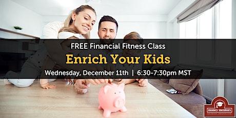 Enrich Your Kids - Free Financial Class, Lethbridge tickets