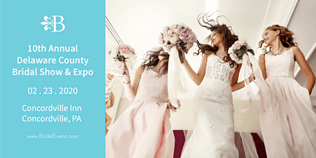 10th Annual Delaware County Bridal Show and Expo tickets