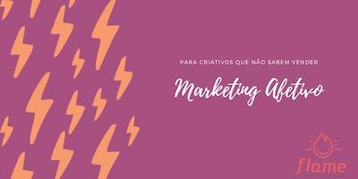 Marketing Afetivo para Criativos que Não Sabem Vender ( Edição Recife)