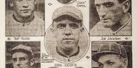 The Black Sox Scandal: Facts and Speculations 100 Years Later tickets