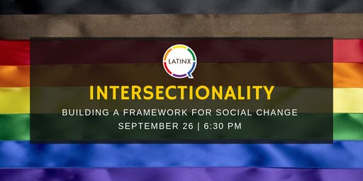 Intersectionality: Building a Framework for Social Change