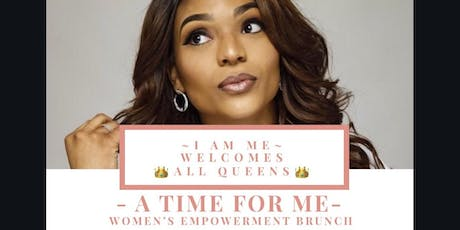 A Time for ME - Women's Empowerment Brunch  tickets