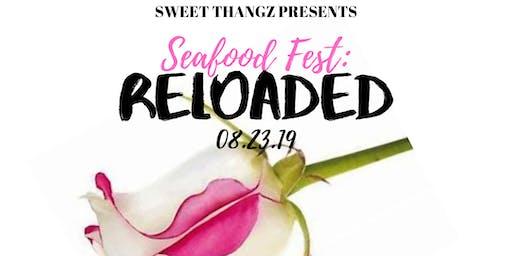Seafood Fest: RELOADED