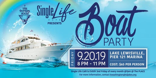 Single Life Boat Party