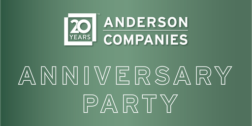 Anderson Companies 20th Anniversary Party