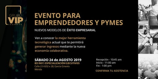 Evento para Empresarios y Emprendedores Mérida