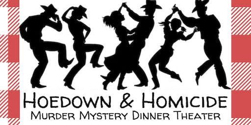 Hoedown & Homicide Murder Mystery Dinner Theater