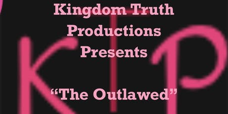 World Premier of  The Outlawed: Experience  a World Without Prayer. tickets