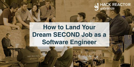 How to Land Your Dream SECOND Job as a Software Engineer tickets