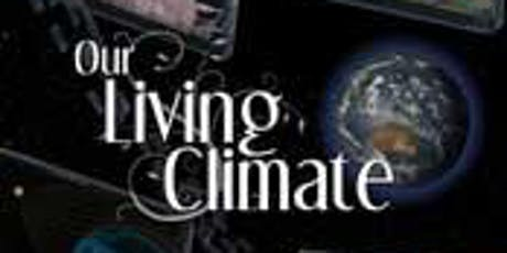 Our Living Climate tickets