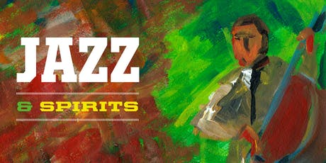 Jazz and Spirits - A Fundraiser for Women's Scholarships tickets