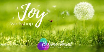 A Joy Workshop