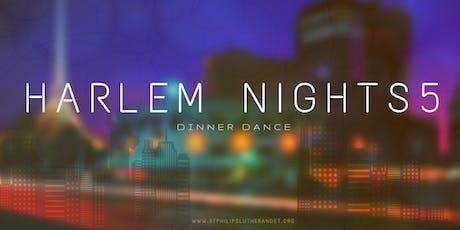 Harlem Nights Dinner Dance 5 tickets