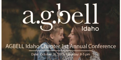 AGBell Idaho Chapter 1st Annual Conference  tickets
