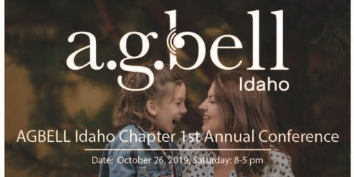 AGBell Idaho Chapter 1st Annual Conference