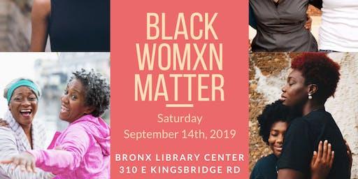 Not Just Talk: Black Womxn Matter