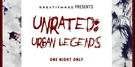 UNRATED: Urban Legends tickets