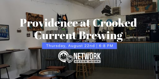 Network After Work Providence at Crooked Current Brewery
