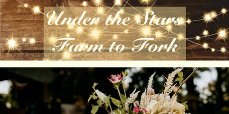 Under The Stars Farm To Fork tickets